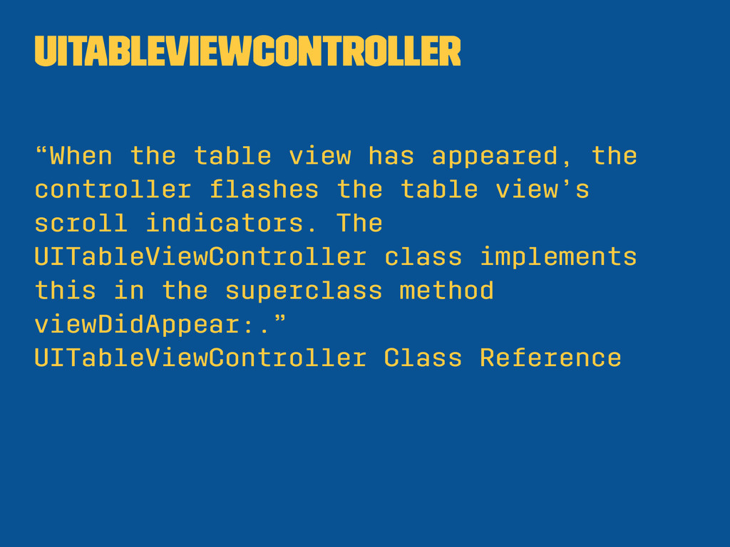 """UITableViewController """"When the table view has ..."""
