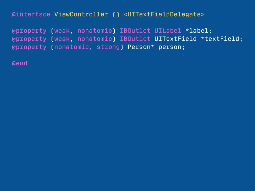 @interface ViewController () <UITextFieldDelega...