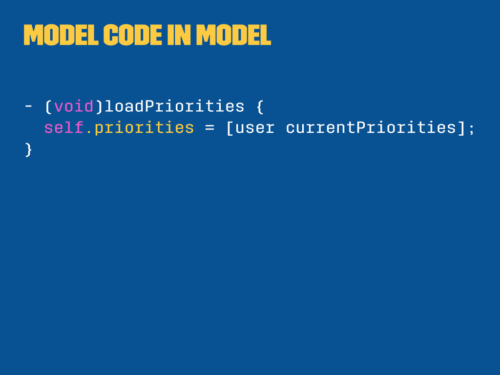 Model code in model - (void)loadPriorities { se...