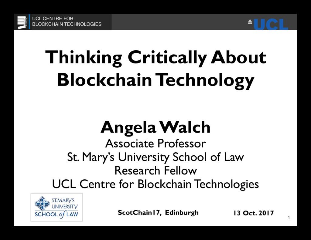 Thinking Critically About BlockchainTechnology ...