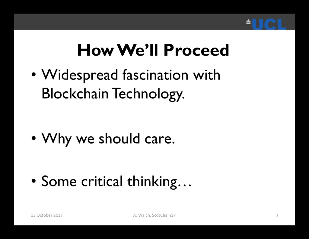 How We'll Proceed • Widespread fascination with...