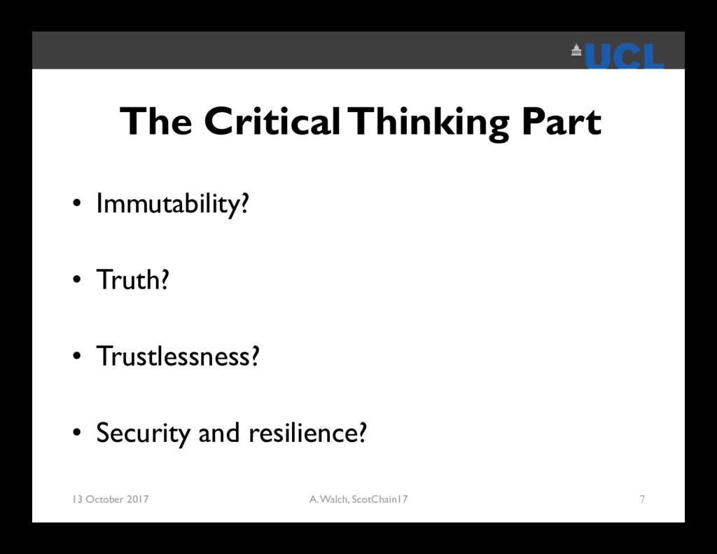 The Critical Thinking Part • Immutability? • Tr...