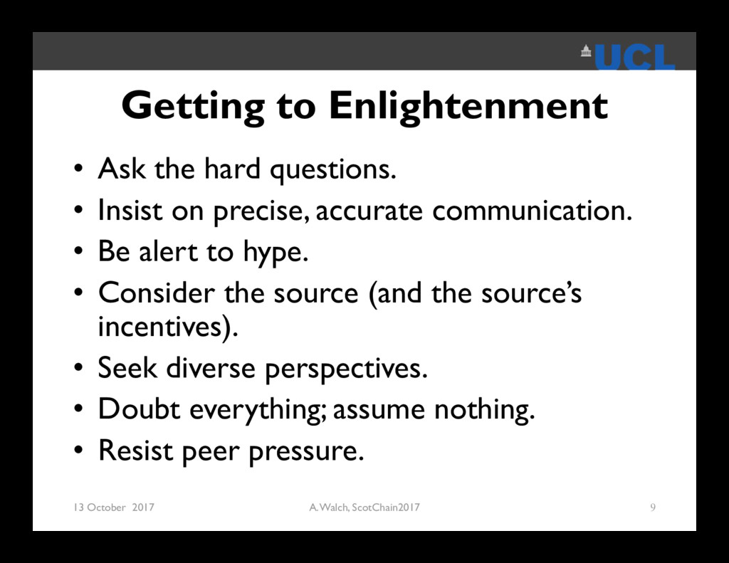 Getting to Enlightenment • Ask the hard questio...