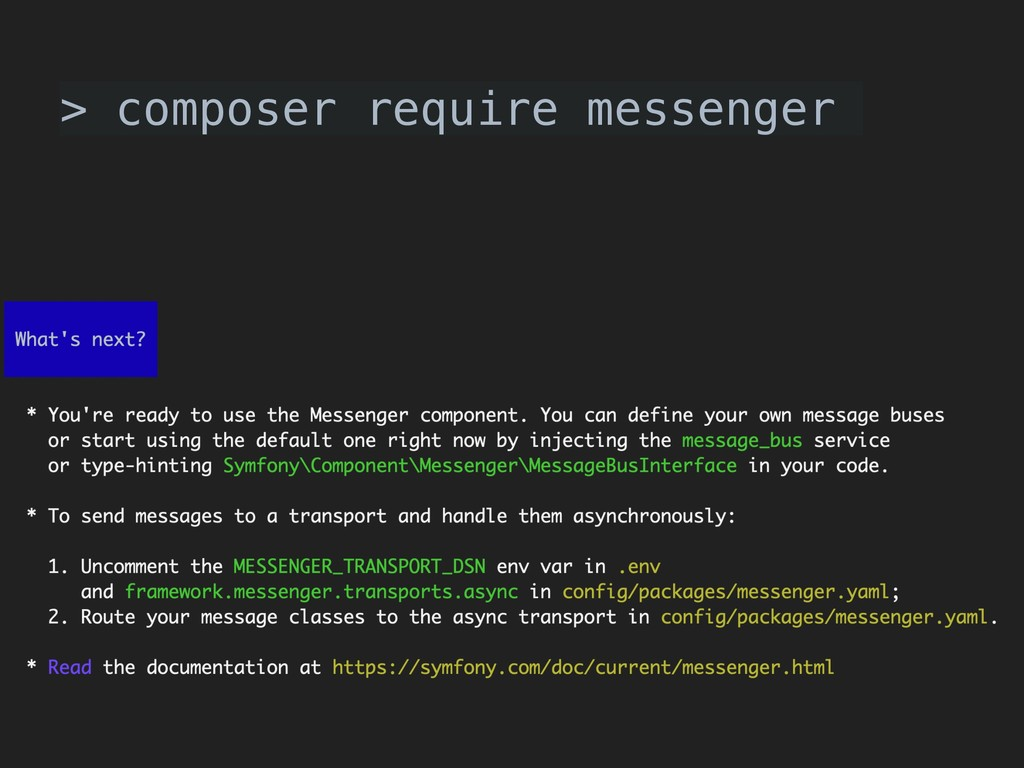 > composer require messenger