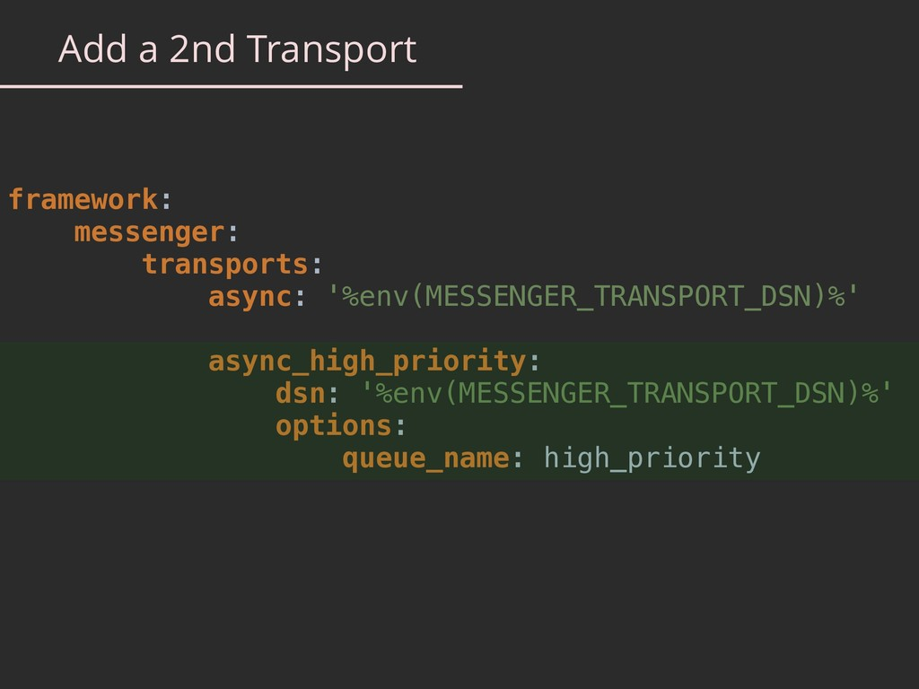Add a 2nd Transport framework: messenger: trans...