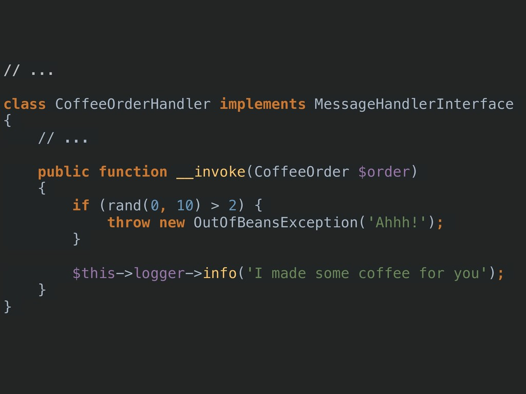// ... class CoffeeOrderHandler implements Mess...