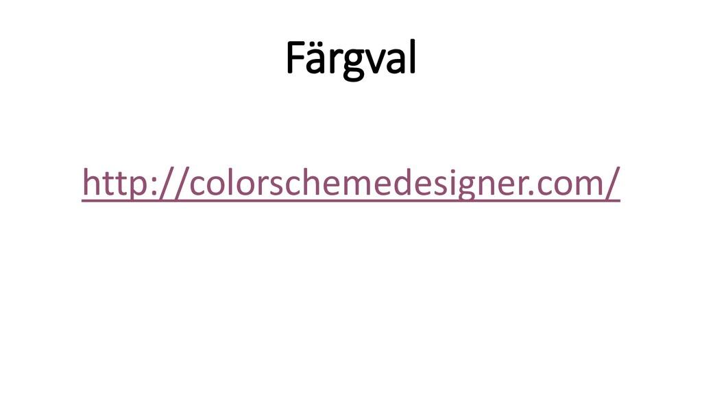Färgval http://colorschemedesigner.com/