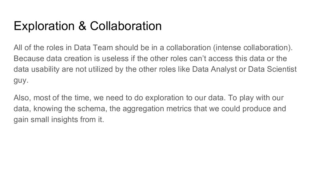 Exploration & Collaboration All of the roles in...
