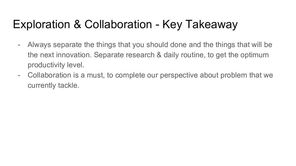 Exploration & Collaboration - Key Takeaway - Al...