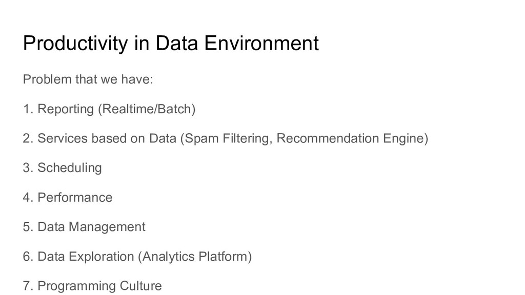 Productivity in Data Environment Problem that w...