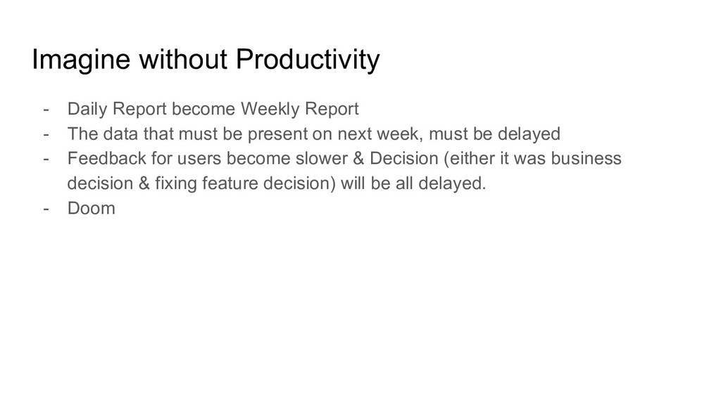 Imagine without Productivity - Daily Report bec...