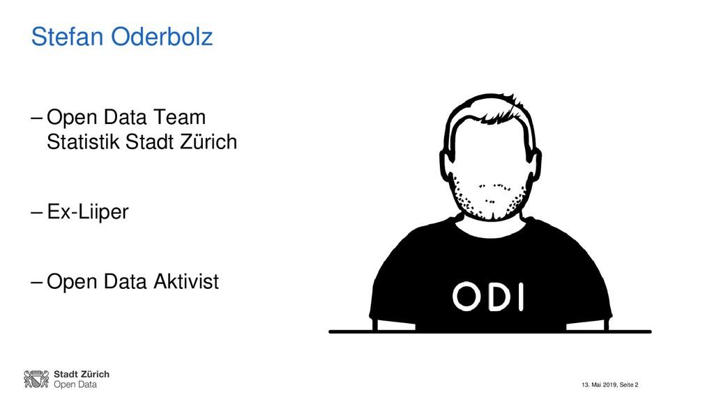 13. Mai 2019, Seite 2 Stefan Oderbolz – Open Da...