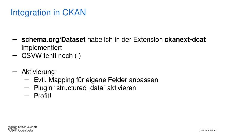 13. Mai 2019, Seite 12 Integration in CKAN – sc...