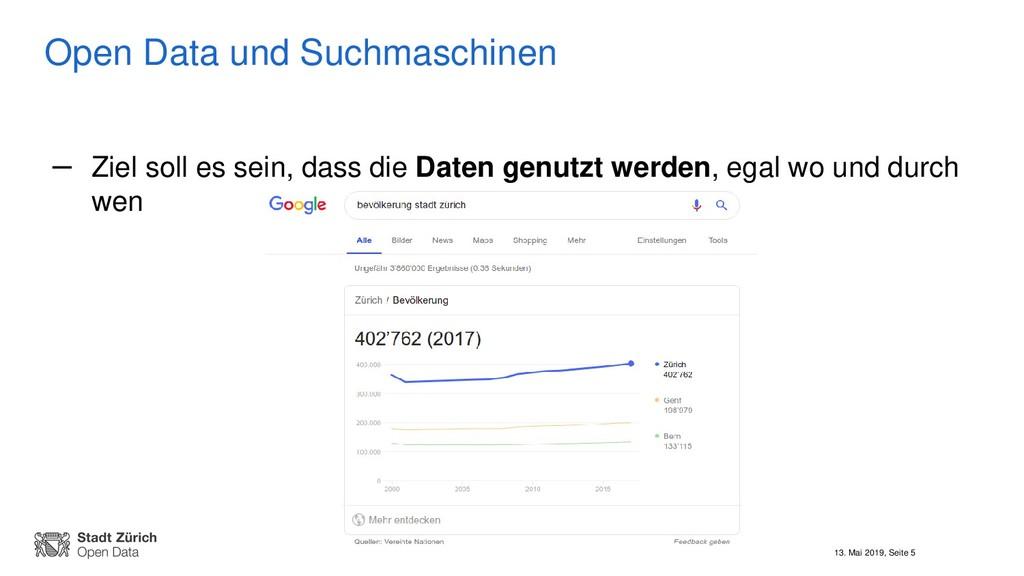 13. Mai 2019, Seite 5 Open Data und Suchmaschin...