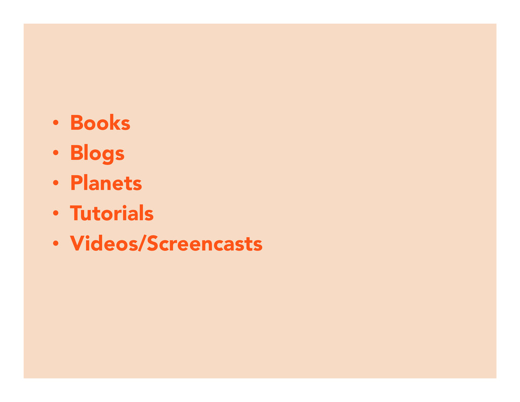 • Books • Blogs • Planets • Tutorials •...