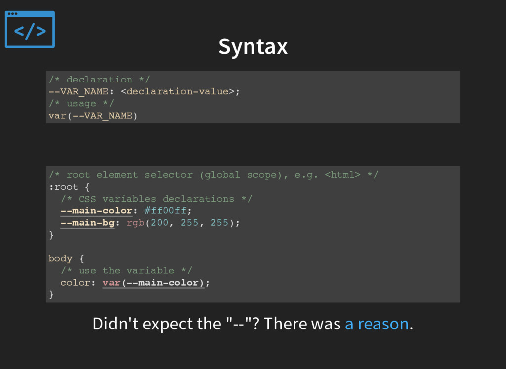 Syntax /* declaration */ --VAR_NAME: <declarati...