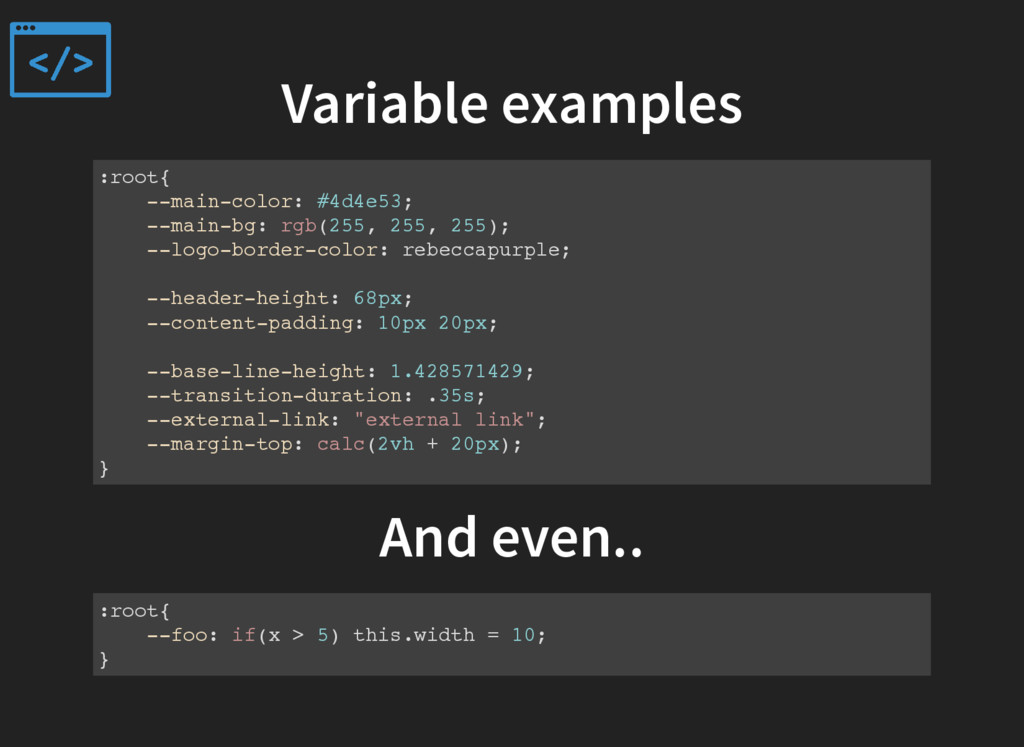 Variable examples :root{ --main-color: #4d4e53;...