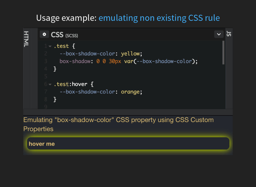Usage example: emulating non existing CSS rule