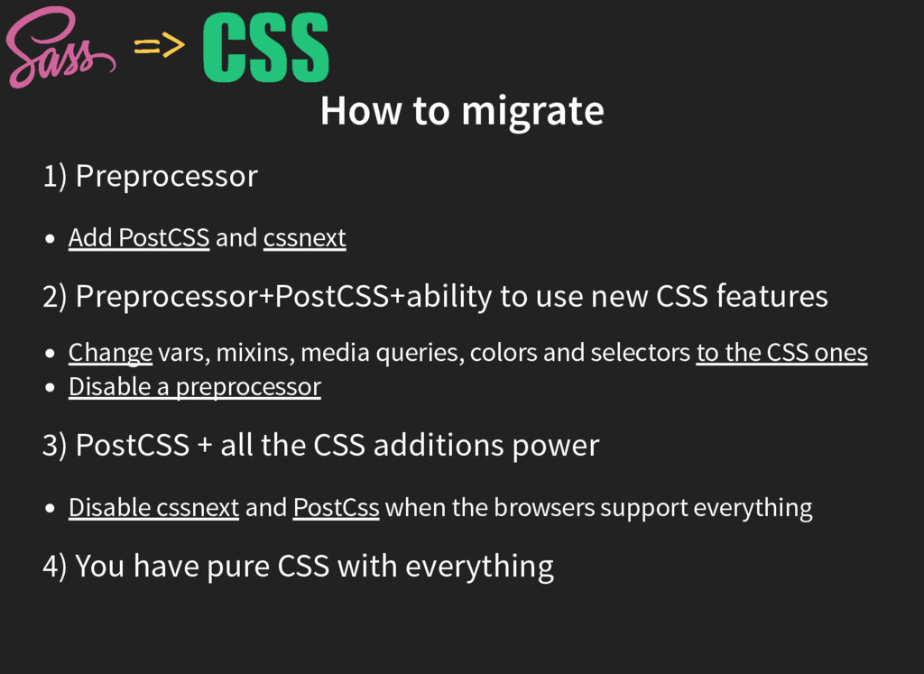 How to migrate 1) Preprocessor Add PostCSS and ...