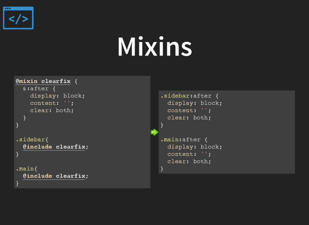 Mixins @mixin clearfix { &:after { display: blo...