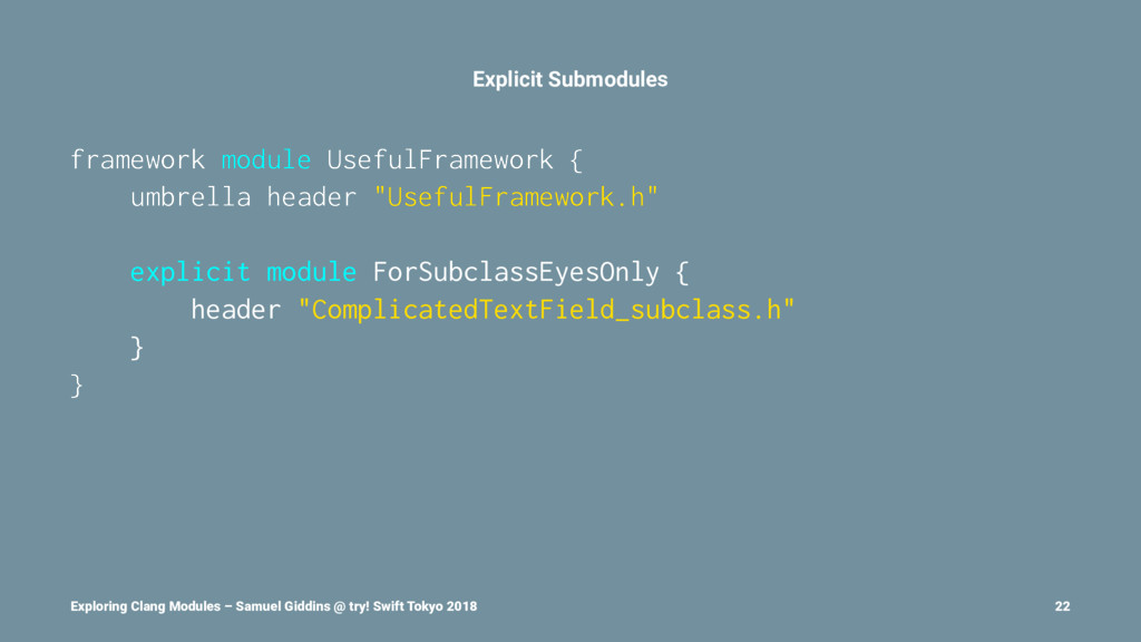 Explicit Submodules framework module UsefulFram...