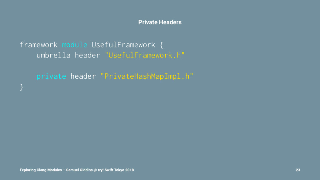 Private Headers framework module UsefulFramewor...