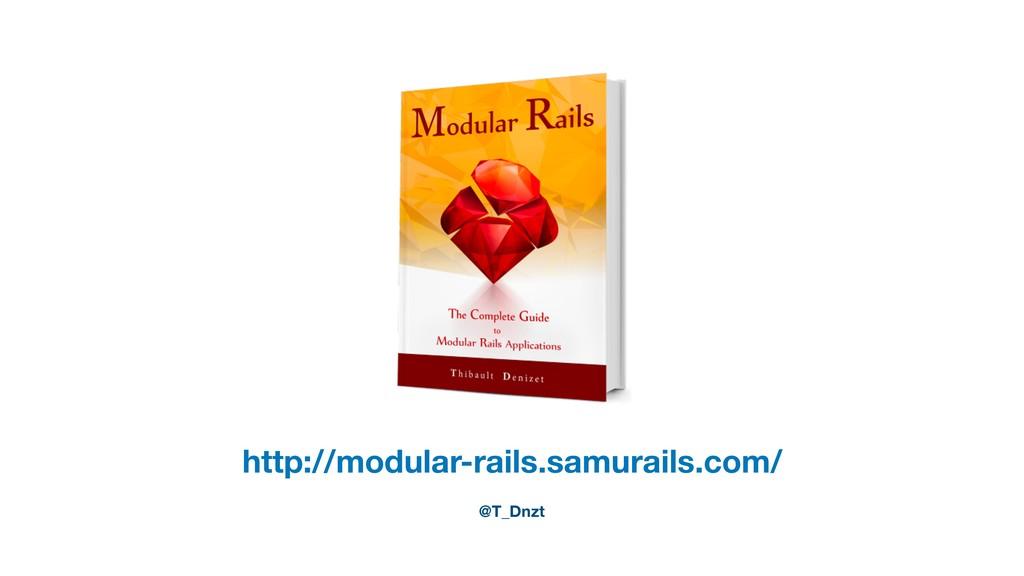 http://modular-rails.samurails.com/ @T_Dnzt