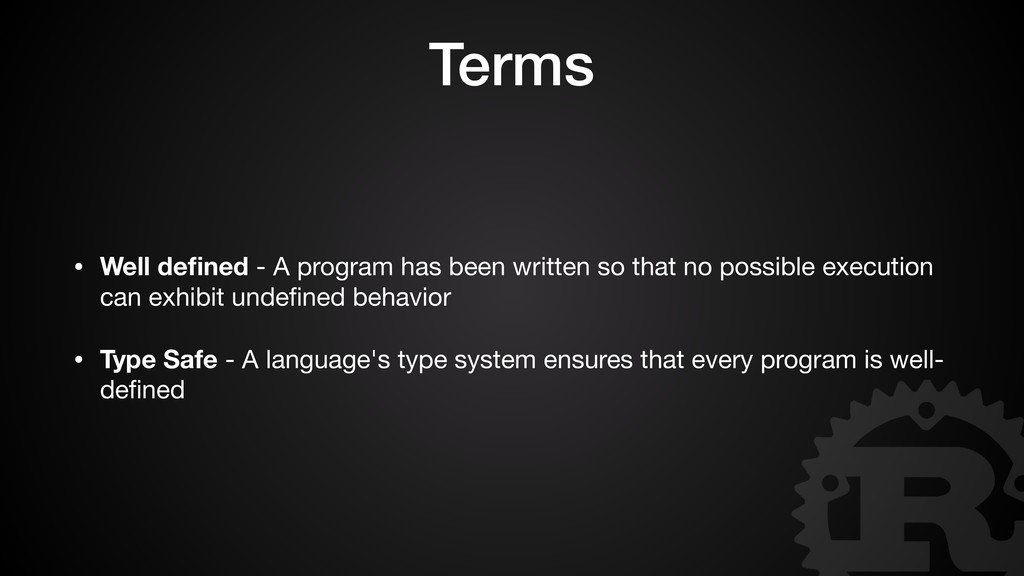 Terms • Well defined - A program has been writte...
