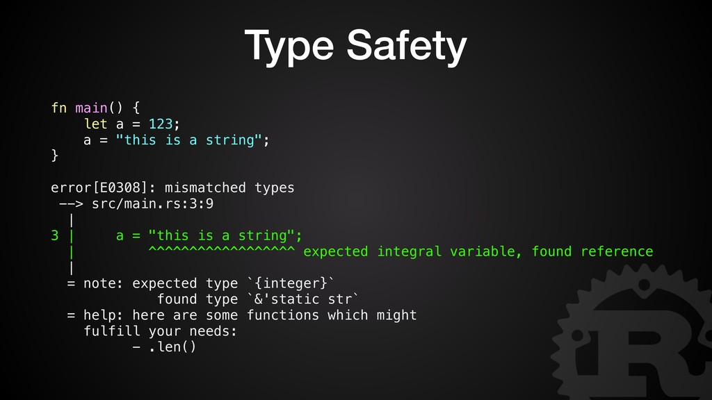 "Type Safety fn main() { let a = 123; a = ""this ..."