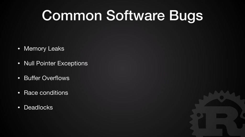Common Software Bugs • Memory Leaks  • Null Poi...