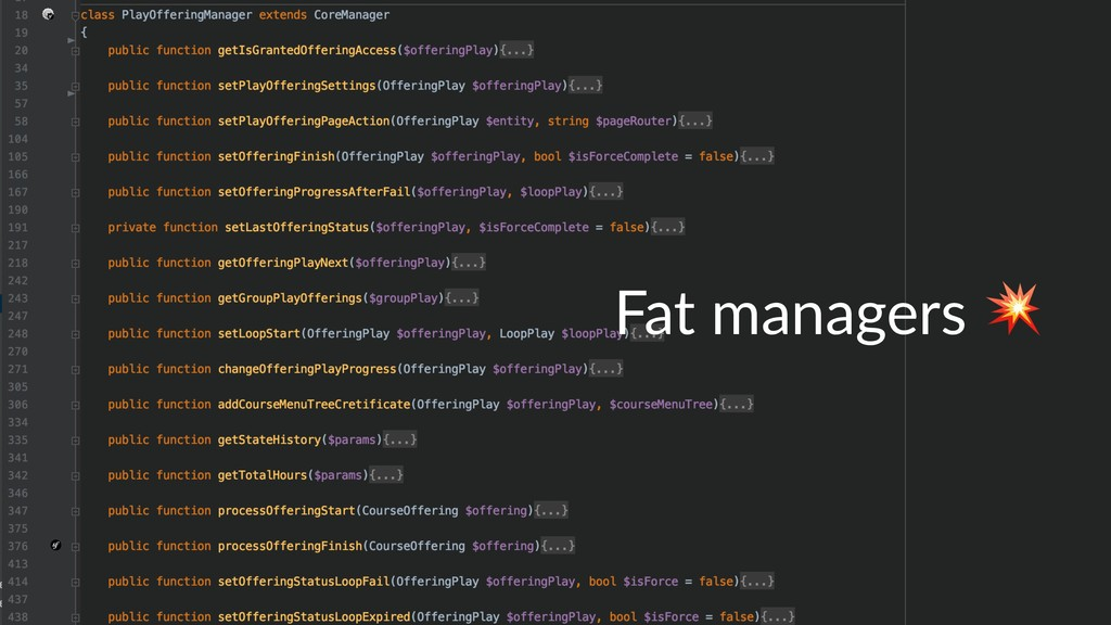 Fat managers