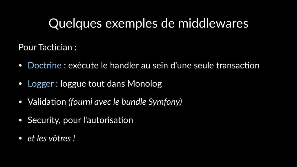 Quelques exemples de middlewares Pour Tac)cian ...