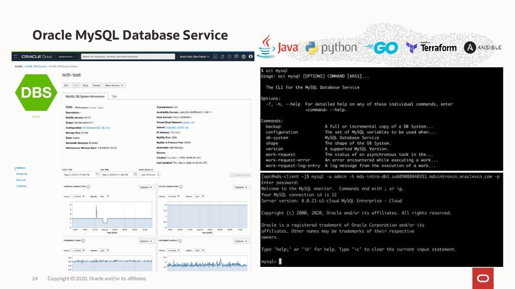 Oracle MySQL Database Service Copyright © 2020,...