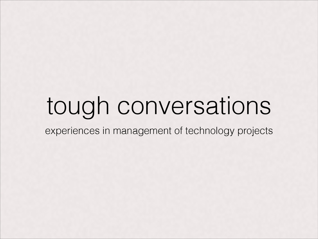 tough conversations experiences in management o...