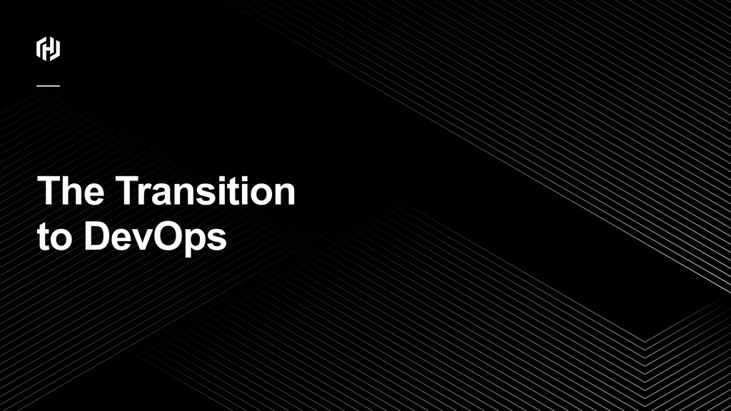 ⁄ The Transition 