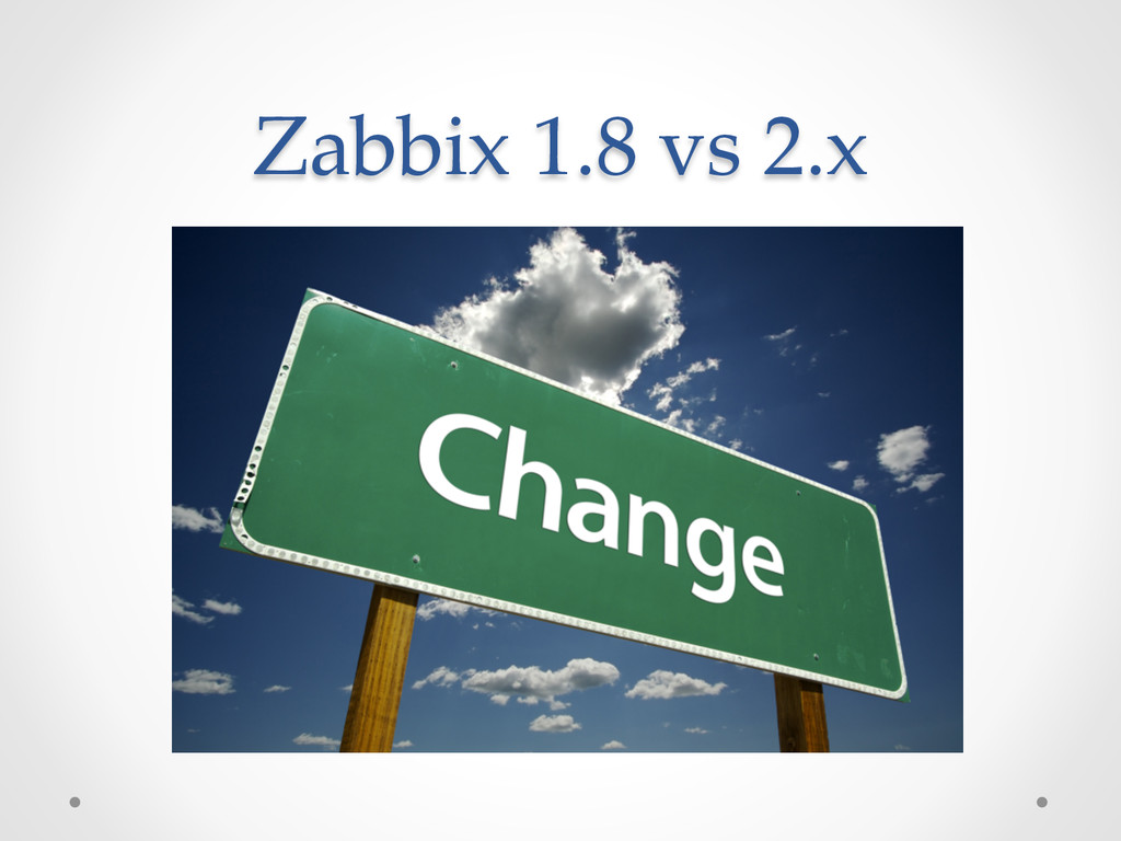 Zabbix 1.8 vs 2.x