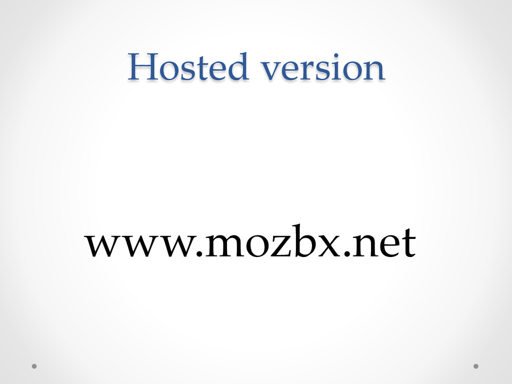 Hosted version www.mozbx.net