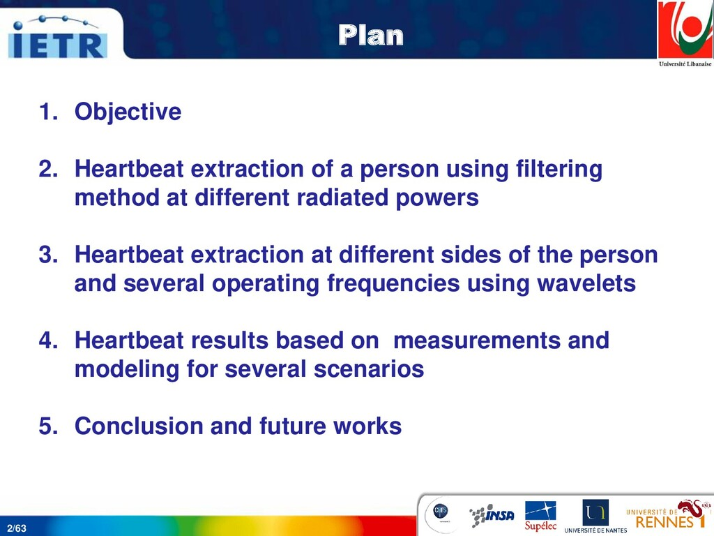 2/63 Plan 1. Objective 2. Heartbeat extraction ...