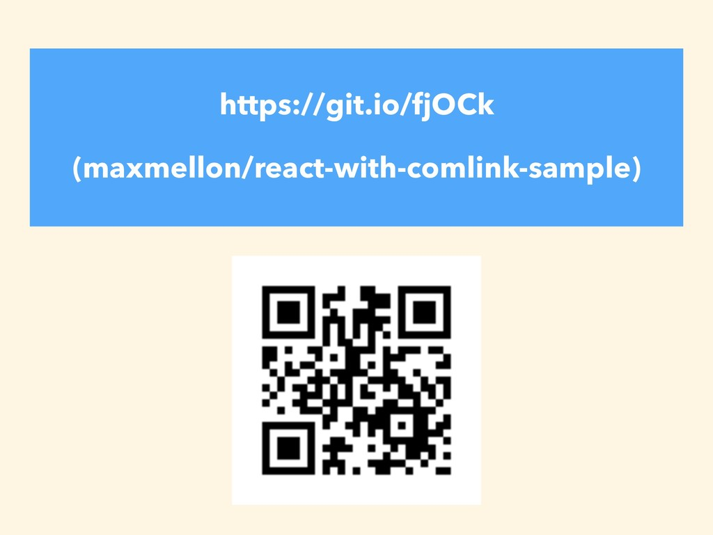 https://git.io/fjOCk (maxmellon/react-with-coml...