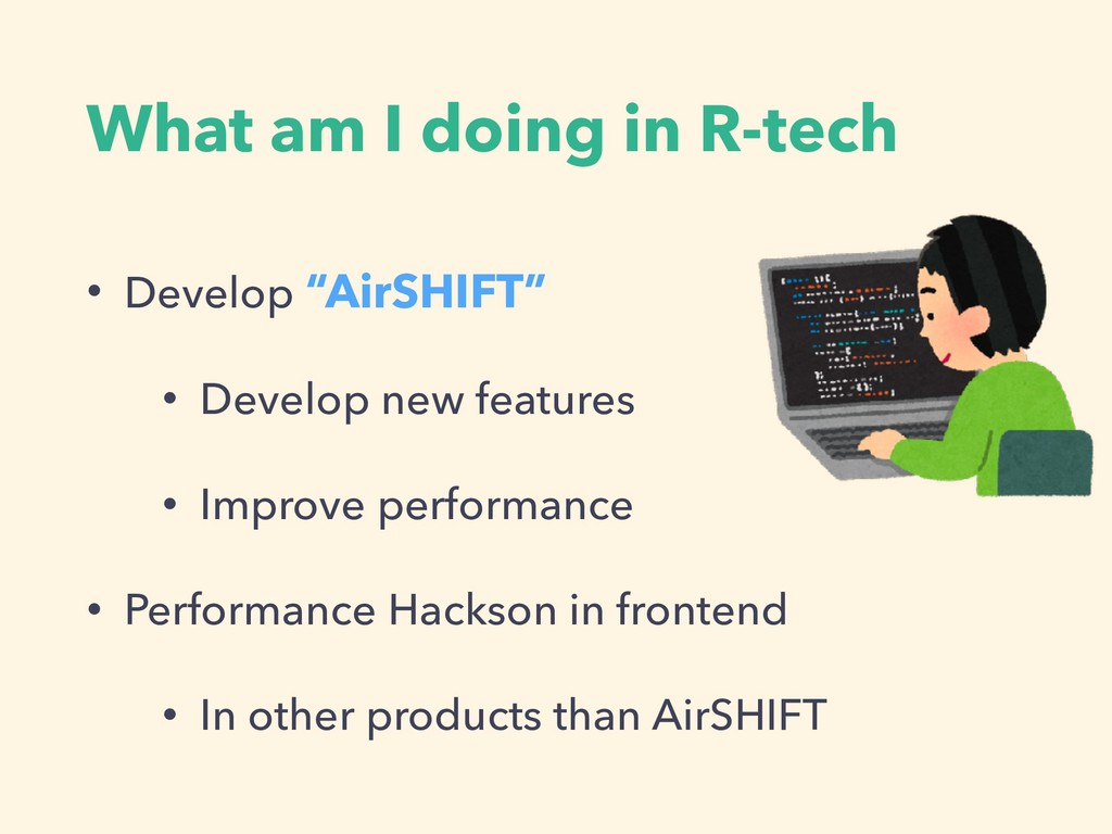 """What am I doing in R-tech • Develop """"AirSHIFT"""" ..."""
