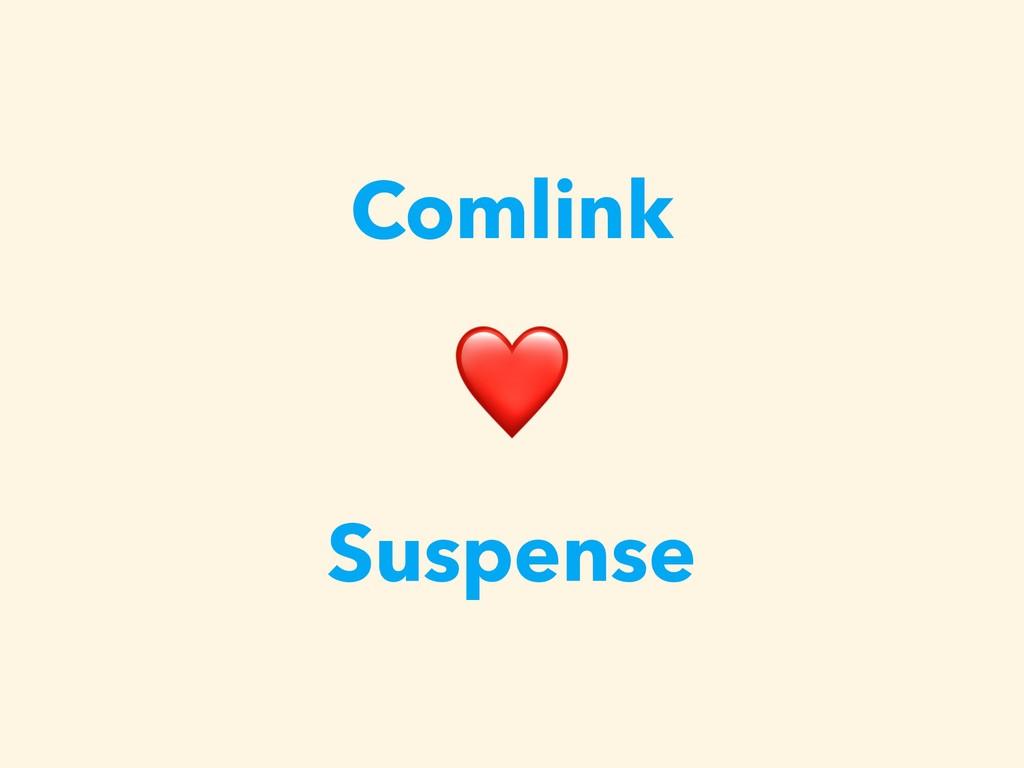 Comlink ❤ Suspense