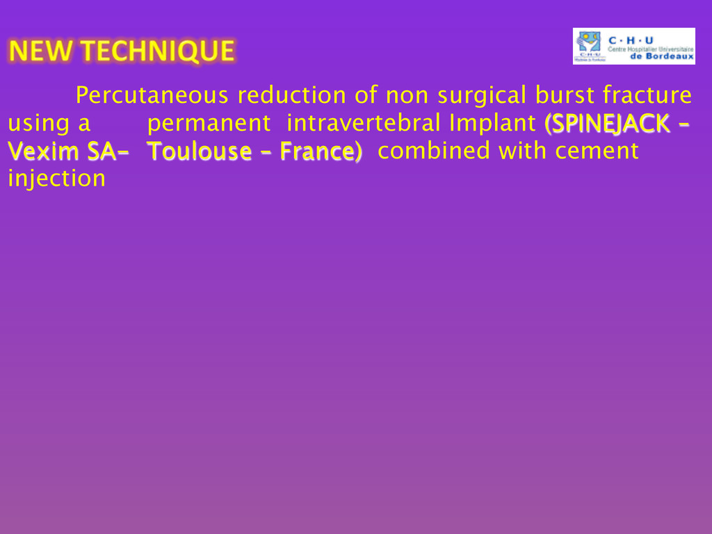 Percutaneous reduction of non surgical burst ...