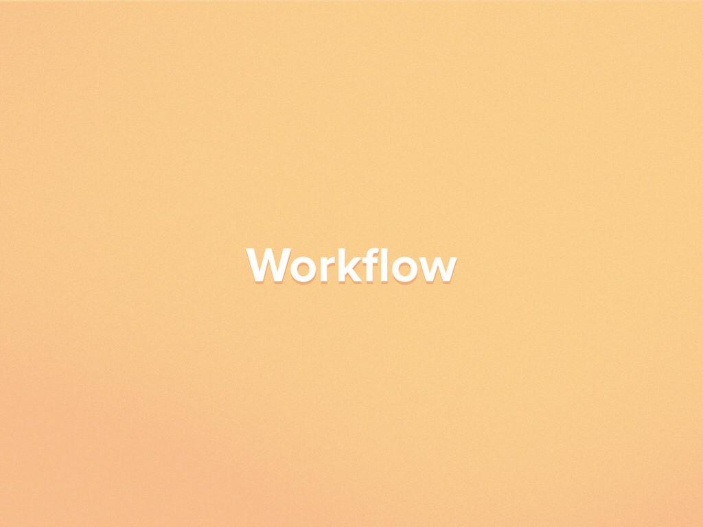 Workflow Workflow