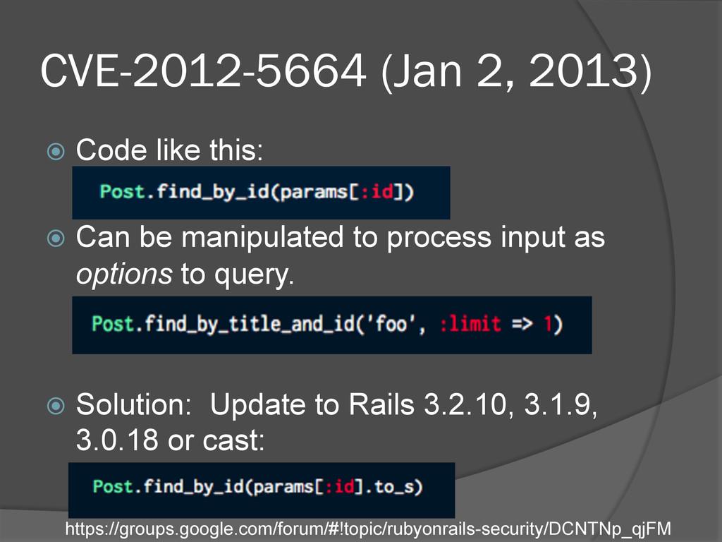 CVE-2012-5664 (Jan 2, 2013) ž Code like this:...