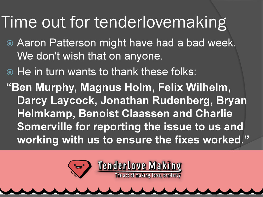 Time out for tenderlovemaking ž Aaron Patters...