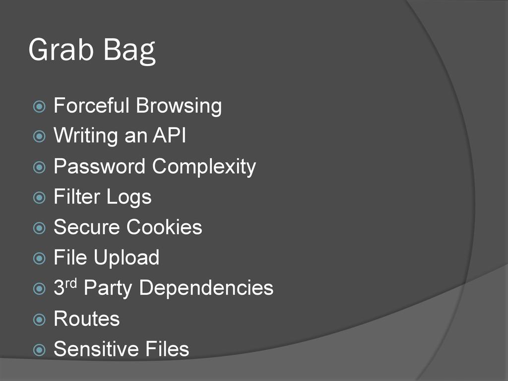 Grab Bag ž Forceful Browsing ž Writing an A...