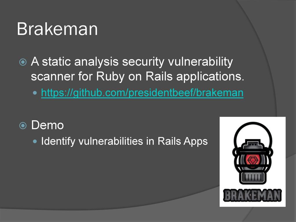 Brakeman ž A static analysis security vulnera...