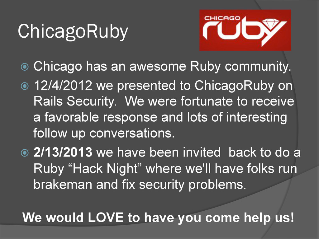 ChicagoRuby ž Chicago has an awesome Ruby com...