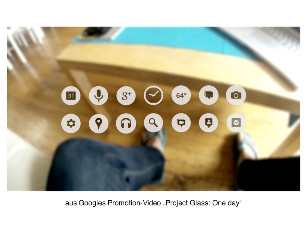 "aus Googles Promotion-Video ""Project Glass: One..."