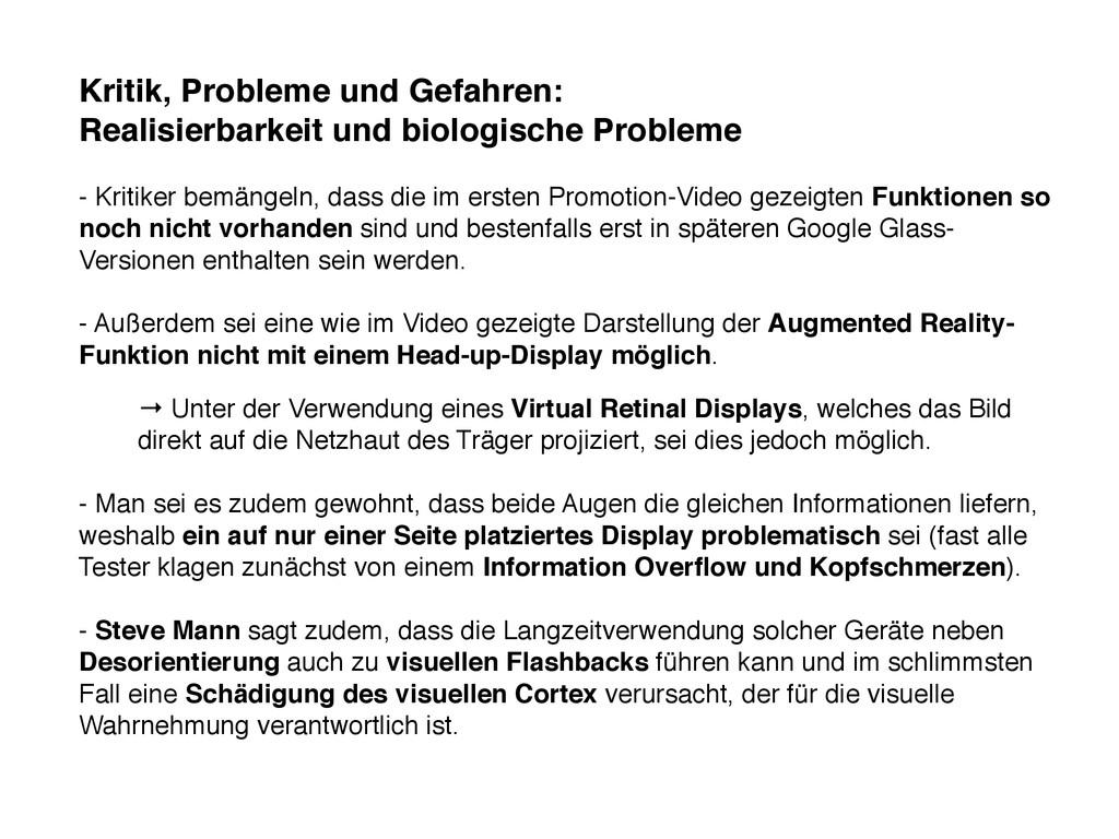 Kritik, Probleme und Gefahren: Realisierbarkeit...